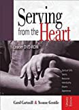 img - for Serving from the Heart Revised/Updated DVD: Leader DVD-ROM book / textbook / text book