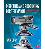 img - for [(Directing and Producing for Television: A Format Approach )] [Author: Ivan Cury] [Nov-2010] book / textbook / text book