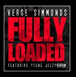 Fully Loaded (feat. Young Jeezy) by Verse Simmonds