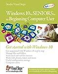 Windows 10 for Seniors for the Beginn...