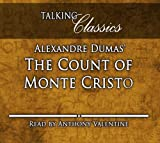 Alexandre Dumas' The Count of Monte Cristo (Talking Classics)