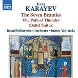 Karayev: 7 Beauties & In the Path of Thunder