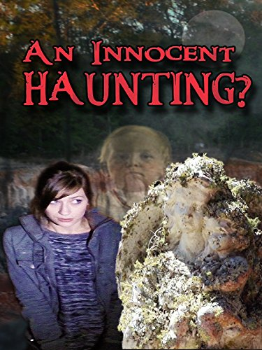 An Innocent Haunting?