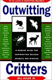 img - for Outwitting Critters by Bill Adler Jr. (1997-01-01) book / textbook / text book