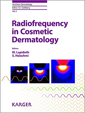 Radiofrequency in Cosmetic Dermatology (Aesthetic Dermatology, Vol. 2)