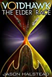 Voidhawk - The Elder Race (English Edition)