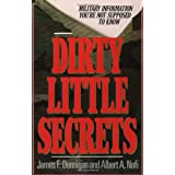 "Dirty Little Secrets: Military Information You're Not Supposed To Knowvon ""James F. Dunnigan"""