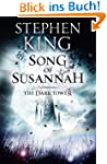 The Dark Tower VI: Song of Susannah:...