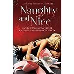 Naughty and Nice | Jaci Burton,Lauren Dane,Megan Hart,Shannon Stacey