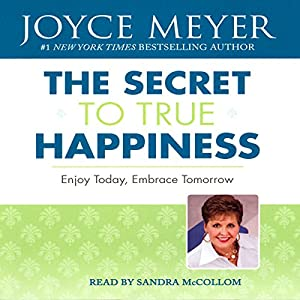 The Secret to True Happiness Audiobook