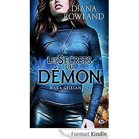 Les Secrets du d�mon: Kara Gillian, T3