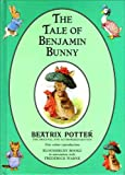 Beatrix Potter The Tale of Benjamin Bunny (The original Peter Rabbit books)