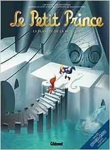 Le Petit Prince, Volume 3: La Planete de la Musique (French Edition
