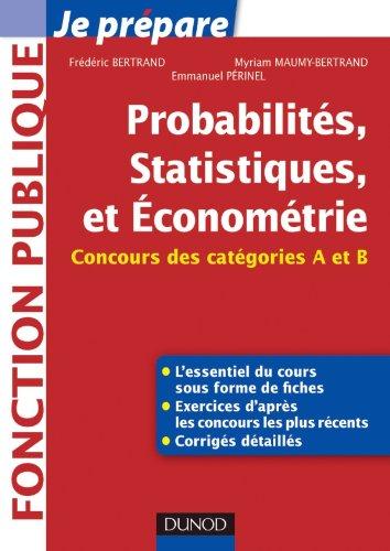 Probabilités, Statistiques et Econométrie