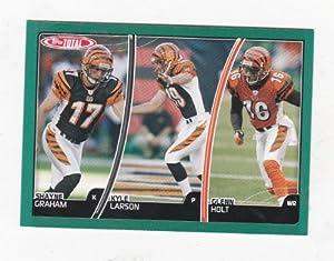 Buy 2007 Topps Total # 283 Glenn Holt Kyle Larson Shayne Graham - Cincinnati Bengals - Football Card by Topps
