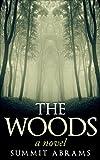 The Woods: A Novel (The Nimbus 3 Book 1)