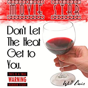 Movie Star: A Very Short Horror Story | [Will Bevis]