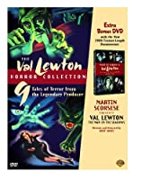 The Val Lewton Horror Collection Cat People The Curse Of The Cat People I Walked With A Zombie The Body Snatcher Isle Of The Dead Bedlam The Leopard Man The Ghost Ship The Seventh Victim Shadows In The Dark Martin Scorsese Presents Val Lewton Documentary
