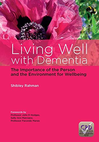Living Well with Dementia: The Importance of the Person and the Environment for Wellbeing