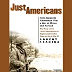 Just Americans: How Japanese Americans Won a War at Home and Abroad | Robert Asahina
