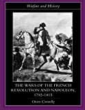 The Wars of the French Revolution and Napoleon, 1792-1815 (Warfare and History)