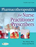 img - for Pharmacotherapeutics for Nurse Practitioner Prescribers book / textbook / text book