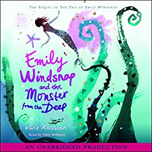 Emily Windsnap and the Monsters of the Deep Audiobook