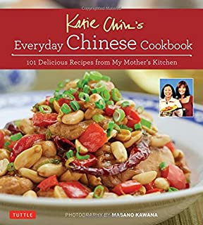Book Cover: Katie Chin's Everyday Chinese Cookbook: 101 Delicious Recipes from My Mother's Kitchen