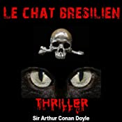 Le chat brésilien (Contes de terreur) | Arthur Conan Doyle