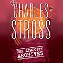 The Atrocity Archives: Book 1 in The Laundry Files (       UNABRIDGED) by Charles Stross Narrated by Jack Hawkins