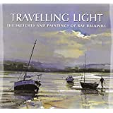 Travelling Light: The Sketches and Paintings of Ray Balkwill