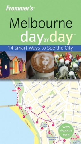 Frommer's Melbourne Day by Day (Frommer's Day by Day - Pocket)