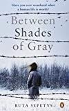 Ruta Sepetys Between Shades Of Gray