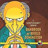 C. Montgomery Burns' Handbook of World Domination (The Vault of Simpsonology)