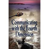 Communicating with the Fourth Dimension