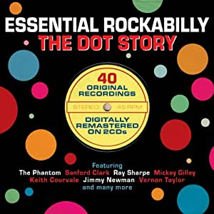 Essential Rockabilly The Dot Story