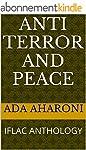 ANTI - TERROR AND PEACE: IFLAC ANTHOL...