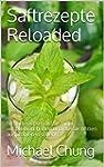 Saftrezepte Reloaded (ohne Bilder): 5...