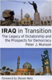 img - for Iraq in Transition: The Legacy of Dictatorship and the Prospects for Democracy book / textbook / text book