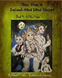 A New Hope (Tales From a Second-Hand Wand Shop Book 4)
