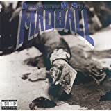 Madball Demonstrating My Style