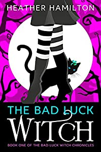 The Bad Luck Witch by Heather Hamilton ebook deal