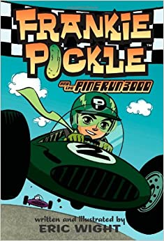 Frankie Pickle and the Pine Run 3000: Eric Wight: 9781416964858