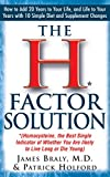 img - for The H Factor Solution: Homocysteine, the Best Single Indicator of Whether You Are Likely to Live Long or Die Young book / textbook / text book