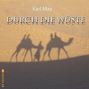Durch die Wüste Hörbuch