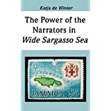 "Giving a Voice to the Unheard - The Power of the Narrators in Wide Sargasso Sea (English Edition)von ""Katja de Winter"""