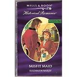 Misfit Maid by Elizabeth Bailey