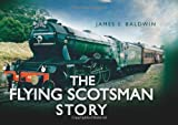 img - for The Flying Scotsman Story (Story series) book / textbook / text book