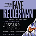 Justice: A Peter Decker and Rina Lazarus Novel (       UNABRIDGED) by Faye Kellerman Narrated by Mitchell Greenberg