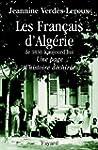 Les Fran�ais d'Alg�rie:De 1830 � aujo...